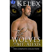 The Wolves of Mt. Alexis: The Complete Collection