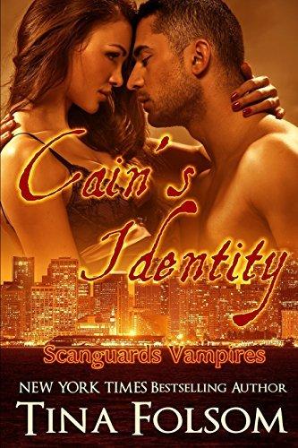 Cain's Identity (Scanguards Vampires #9) by Tina Folsom (2016-02-27)