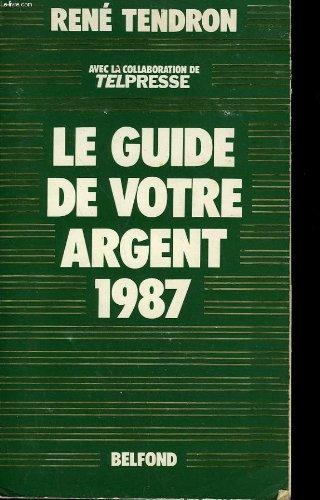 Le guide de votre argent 1987.