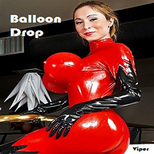 (Her Ballon Drop 4 U Only)