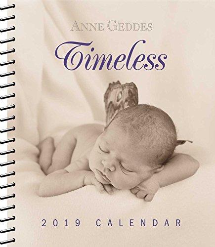 Anne Geddes 2019 Monthly/Weekly Planner Calendar: Timeless por Anne Geddes