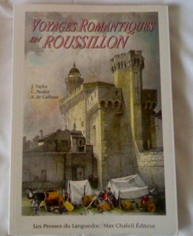 Voyages: Pittoresques et romantiques dans l'ancienne France