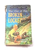 Cover of: Clue of the Broken Locket | Carolyn Keene