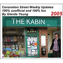 Coronation Street unofficial Weekly Updates – 2005