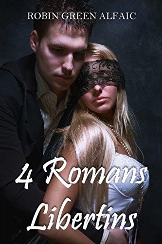 Couverture du livre 4 Romans Libertins