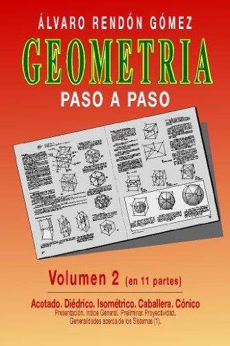Geometria paso a paso vol  2 (10 parte) (Geometria paso a paso vol 2) por Alvaro Rendon Gomez