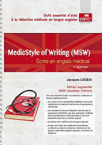 MedicStyle of Writing (MSW) : Ecrire en anglais médical - 2e édition: Écrire en anglais médical