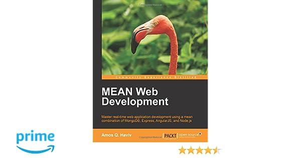 MEAN Web Development English Edition Amazonde Amos Q Haviv Fremdsprachige Bucher