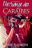Telecharger Livres Roman Erotique l Archange des Caraibes (PDF,EPUB,MOBI) gratuits en Francaise
