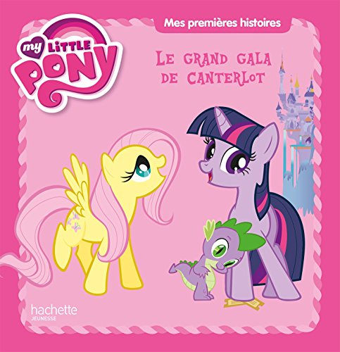 my-little-pony-mes-premieres-histoires-le-grand-gala-de-canterlot