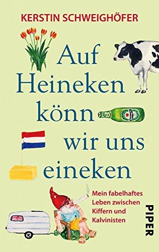 auf-heineken-knn-wir-uns-eineken-mein-fabelhaftes-leben-zwischen-kiffern-und-kalvinisten-german-edit