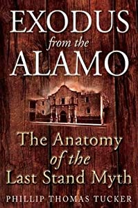 Amazon Fr Exodus From The Alamo The Anatomy Of The Last