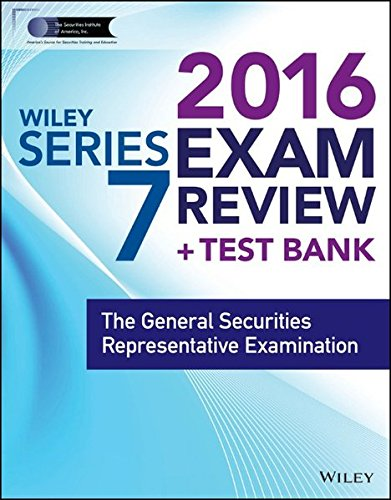 wiley-series-7-exam-review-2016-test-bank-the-general-securities-representative-examination-wiley-fi