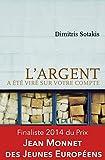 L'argent a été viré sur votre compte: Prix Athènes de littérature 2010...