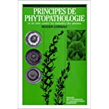 Principes de phytopathologie et de lutte contre les maladies des plantes