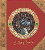 Petit manuel de dragonologie