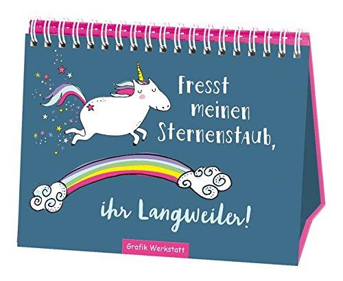 *Spiralbuch | Fresst meinen Sternenstaub, ihr Langweiler! | Einhorn | Taschenbuch | Geschenk*