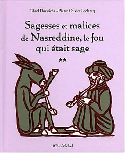 """<a href=""""/node/28976"""">Sagesses et malices de Nasreddine, le fou qui était sage</a>"""