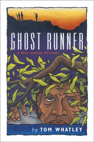Ghost Runner: A Reed Haddok Western (Reed Haddok Westerns) - Reed Runner
