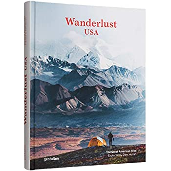Wanderlust USA - The Great American Hike