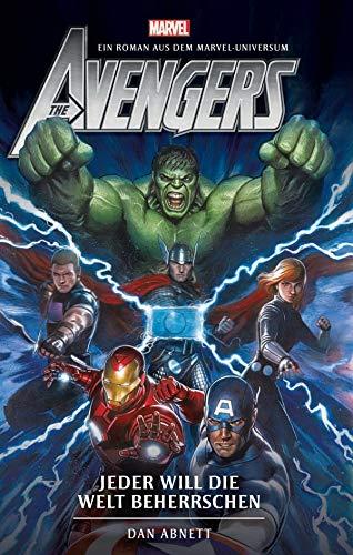 Avengers: Jeder will die Welt beherrschen - Roman zum Film