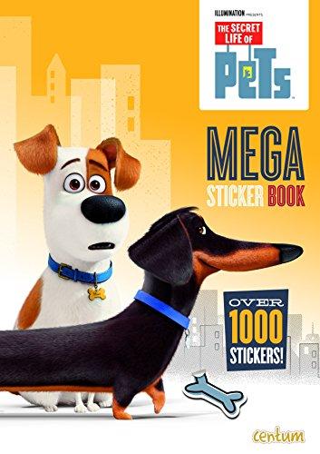 Secret Life of Pets: 1000 Sticker Book por Centum Books