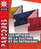 Telecharger Livres Les metiers de la culture et du patrimoine (PDF,EPUB,MOBI) gratuits en Francaise