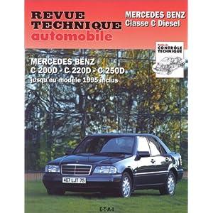 Revue Technique 578.2 Mercedes Classe C – Diesel (94-95)
