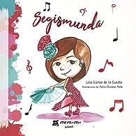 Segismunda par Lola García