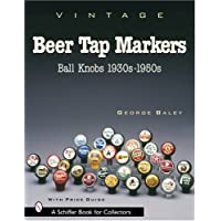 Vintage Beer Tap Markers: Ball Knobs, 1930s-1950s