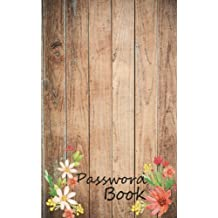 Password Book: Internet Password Book - Keep Your Usernames and Password Alphabetical with Tabs Over 100 Pages and 300 User&Pass: Password Book
