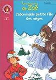 """Afficher """"Les frousses de zoe<br /> Frousses de zoe l'abominable petite fille des neiges (Les)"""""""