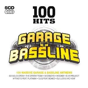 100 Hits - Garage & Bassline