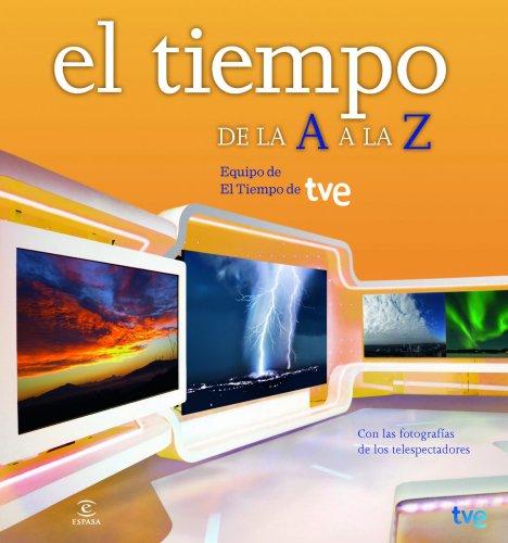 El Tiempo De La A A La Z (FUERA DE COLECCIÓN Y ONE SHOT)