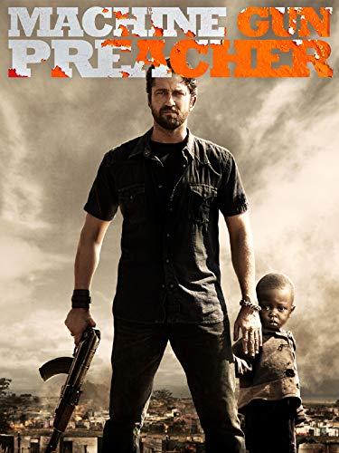 Machine Gun Preacher -