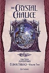 The Crystal Chalice (Dragonlance Novel: The New Adentures Elidor Trilogy)
