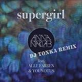 Supergirl (DJ Tonka Extended Mix)