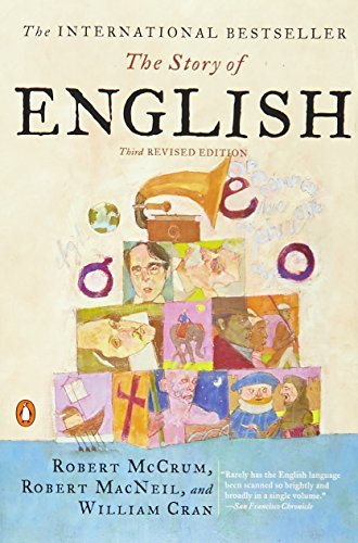 The Story of English: Third Revised Edition by Robert McCrum (2002-12-31)