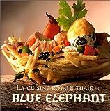 La Cuisine royale thaïe du Blue Elephant