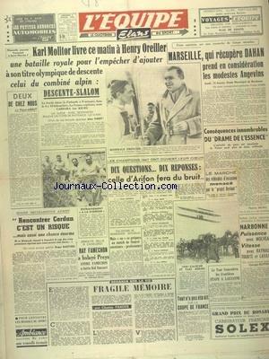EQUIPE (L') [No 562] du 04/02/1948 - KARLT MOLITOR LIVRE A HENRY OREILLER UNE BATAILLE ROYALE - DEUX DE CHEZ NOUS PAR ABOUT - LES CHAMPIONS 1947 - BOXE - OQUINARENNE ET CERDAN - RAY FAMECHON A BALAYE PREYS - ANDRE FAMECHON A BATTU DUSSART - FRAGILE MEMOIRE PAR FAROUX - FOOT par Collectif