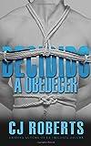 Decidido a Obedecer: Edición internacional: Volume 4 (La Trilogía Oscura)