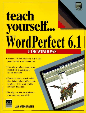 Teach Yourself Wordperfect 6 1 For Windows Book And Disk Teach Yourself Visually