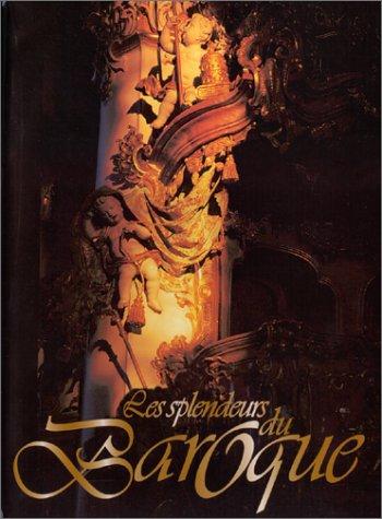 les splendeurs du Baroque par François Papeians de Morchoven, Marc Barbay
