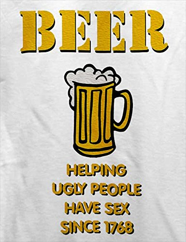 Beer Helping Ugly People T-Shirt Weiß