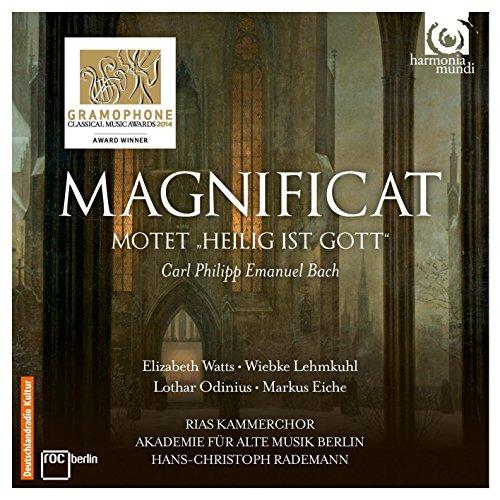CPE BACH: Magnificat / Rademann, Berlin RIAS Chamber Chorus, Academy for Ancient Music Berlin, Wiebke Lehmkuhl, Markus Eiche, Elizabeth Watts, Lothar Odinius -