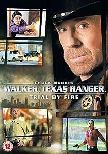 Walker Texas Ranger - Trial By Fire