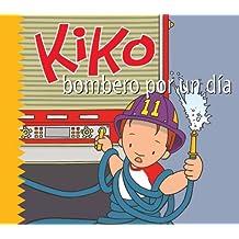 Kiko, Bombero Por Un Dia / Kiko, Fireman for a Day