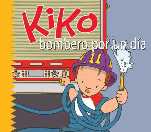 Kiko bombero por un dia (Kiko Series)