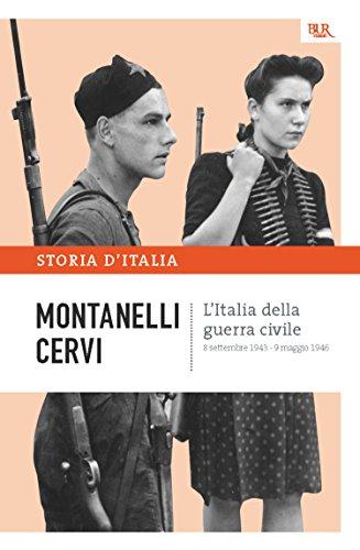 L'Italia della guerra civile - 8 settembre 1943 - 9 maggio 1946: La storia d'Italia #15 (Saggi)