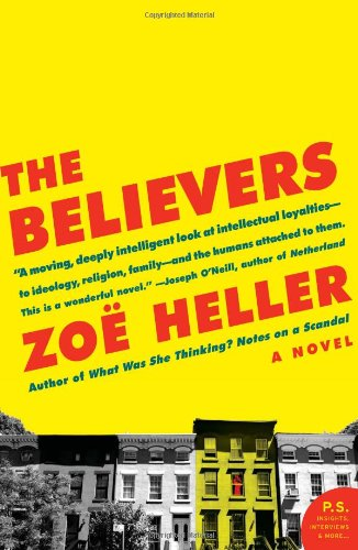 The Believers: A Novel (P.S.)